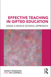 Effective Teaching in Gifted Education by Wendy Robinson