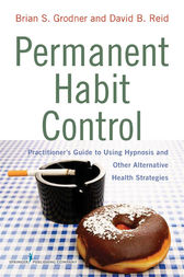 Permanent Habit Control by Brian S. Grodner