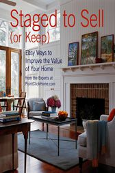 Staged to Sell (Or Keep) by Jean Nayar