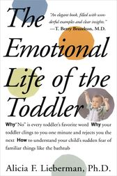 Emotional Life of the Toddler by Alicia F. Lieberman