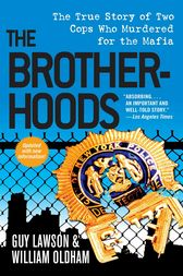 The Brotherhoods by Guy Lawson