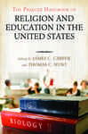The Praeger Handbook of Religion and Education in the United States [2 volumes]