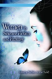 Women in Science Fiction and Fantasy [2 volumes] by Robin Reid