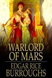 Warlord of Mars by Edgar Rice Burroughs