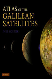 Atlas of the Galilean Satellites by Paul Schenk