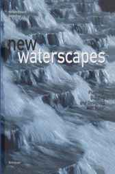 New Waterscapes by Herbert Dreiseitl