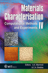 Materials Characterisation IV by A. A. Mammoli