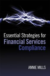 Essential Strategies for Financial Services Compliance by Annie Mills