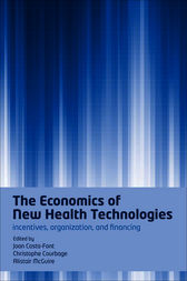 The Economics of New Health Technologies by Joan Costa-Font