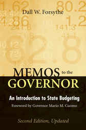 Memos to the Governor: An Introduction to State Budgeting, Second Edition, Updated