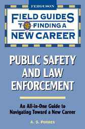 Public Safety and Law Enforcement by A. S. Forbes