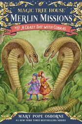 A Crazy Day with Cobras by Mary Pope Osborne
