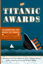 The Titanic Awards by Doug Lansky