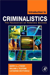 Introduction to Criminalistics by Barry A. J. Fisher
