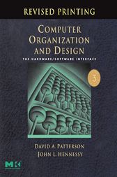 Computer Organization and Design, Revised Printing by David A. Patterson