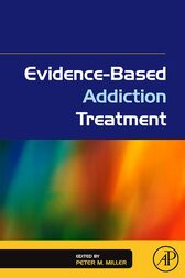 Evidence-Based Addiction Treatment by Peter M. Miller