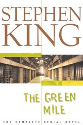 La milla verde (The Green Mile) by Stephen King