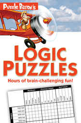 Puzzle Baron's Logic Puzzles by Stephen P. Ryder