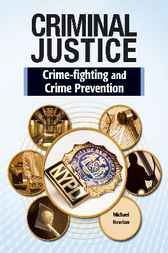 Crime Fighting and Crime Prevention by Infobase Publishing