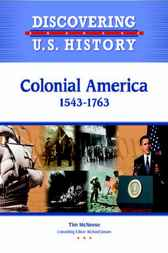 Colonial America 1543-1763 by Infobase Publishing