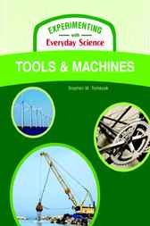Tools and Machines by Infobase Publishing