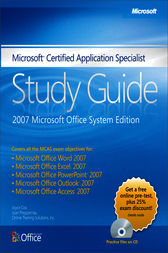 Microsoft® Certified Application Specialist Study Guide: 2007 Microsoft Office System Edition by Joyce Cox