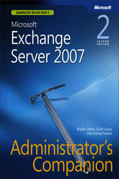 Microsoft® Exchange Server 2007 Administrator's Companion by Walter Glenn
