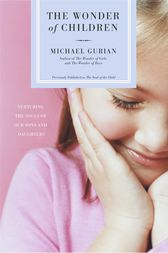 The Wonder of Children by Michael Gurian