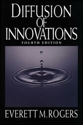 Diffusion of Innovations, 4th Edition by Everett M. Rogers