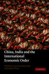 China, India and the International Economic Order by Muthucumaraswamy Sornarajah