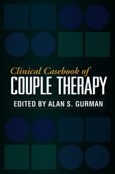 Clinical Casebook of Couple Therapy by Alan S. Gurman