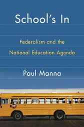 School's In: Federalism and the National Education Agenda