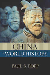China in World History by Paul S. Ropp