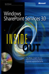 Windows® SharePoint® Services 3.0 Inside Out by Errin O'Connor