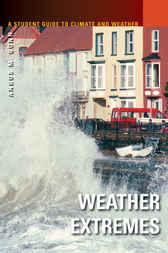 A Student Guide to Climate and Weather [5 volumes] by Angus Gunn