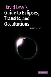 David Levy's Guide to Eclipses, Transits, and Occultations by David H. Levy