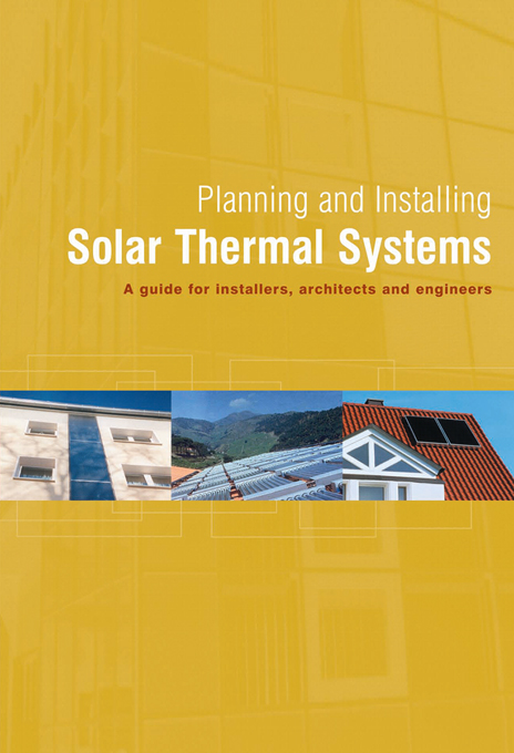 Download Ebook Planning and Installing Solar Thermal Systems (2nd ed.) by German Solar Energy Society (DGS) Pdf