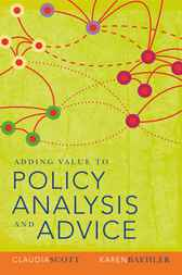 Adding Value to Policy Analysis by Claudia Scott
