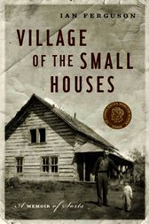 Village of the Small Houses by Ian Ferguson