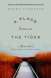 A Place Between the Tides by Harry Thurston