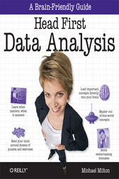 Head First Data Analysis by Michael Milton