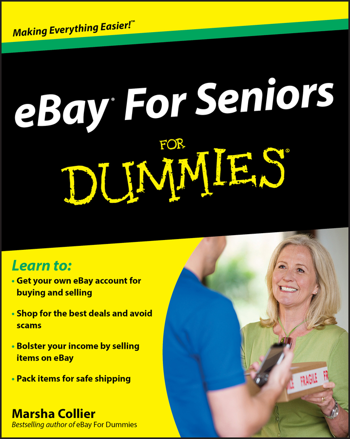 Download Ebook eBay For Seniors For Dummies. by Marsha Collier Pdf