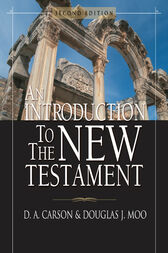 An Introduction to the New Testament by D. A. Carson