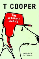 The Beaufort Diaries by T Cooper