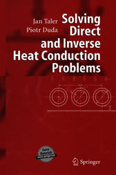 Solving Direct and Inverse Heat Conduction Problems by Jan Taler