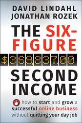 The Six-Figure Second Income by David Lindahl