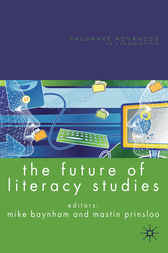 The Future of Literacy Studies by Mike Baynham