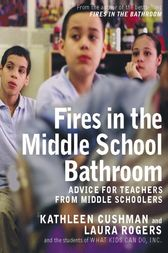 Fires in the Middle School Bathroom by Kathleen Cushman