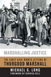 Marshalling Justice by Michael G. Long