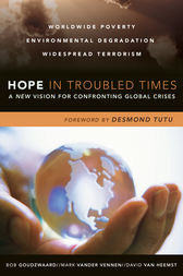 Hope in Troubled Times by Bob Goudzwaard